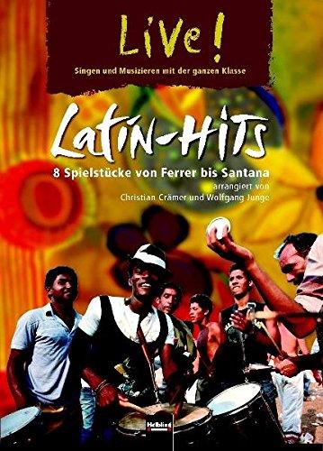 9783862270767: Latin-Hits: 8 Spielstücke von Ferrer bis Santana