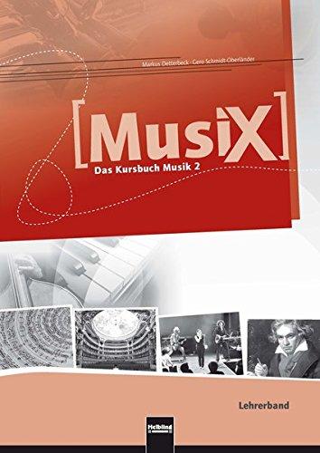 9783862271061: MusiX 2. Lehrerband. Allgemeine Ausgabe D. Das Kursbuch Musik 2. Klasse 7/8