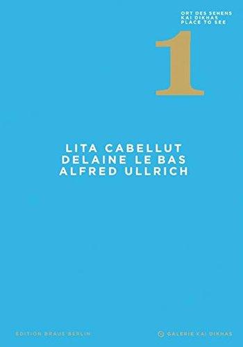 9783862280209: Ort des Sehens 1: Lita Cabellut - Delaine Le Bas - Alfred Ullrich
