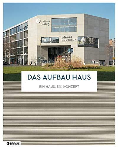 9783862280278: Das Aufbau Haus: Ein Haus. Ein Konzept