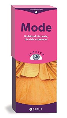 9783862280650: ICONICO Mode: Bildrätsel für Leute, die sich auskennen