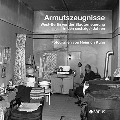 9783862280896: Armutszeugnisse: West-Berlin vor der Stadterneuerung in den sechziger Jahren