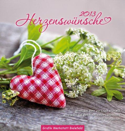 9783862291106: Herzenswünsche 2013: Postkartenkalender