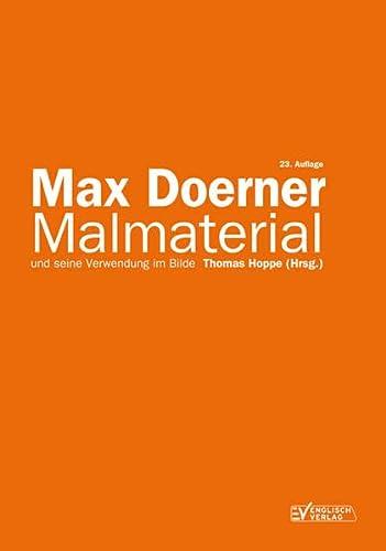Malmaterial und seine Verwendung im Bilde: Max Doerner