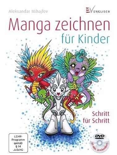 9783862301249: Manga zeichnen für Kinder: Schritt für Schritt