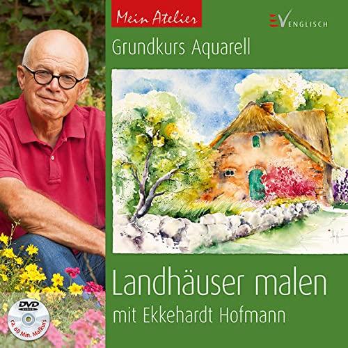 9783862302697: Mein Atelier: Grundkurs Aquarell - Landhäuser malen