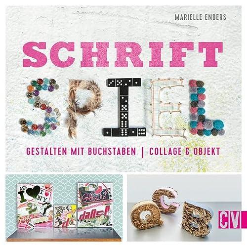 9783862303069: Schrift Spiel: Gestalten mit Buchstaben. Collage ...