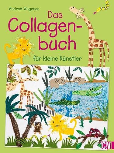 9783862303137: Das Collagenbuch für kleine Künstler