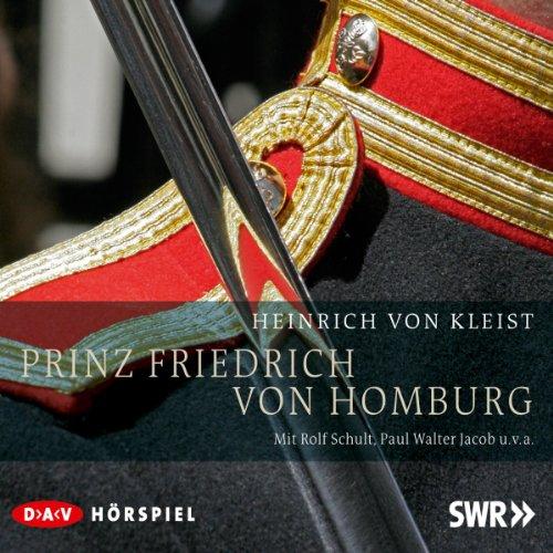 9783862311149: Kleist, H: Prinz Friedrich von Homburg/2 CDs