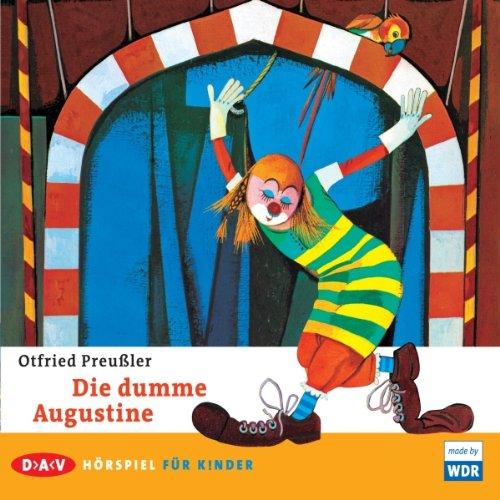 Die dumme Augustine: Otfried Preußler