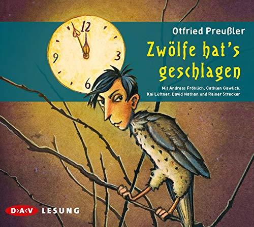 Zwölfe hat's geschlagen: Szenische Lesung mit Musik: Otfried Preußler