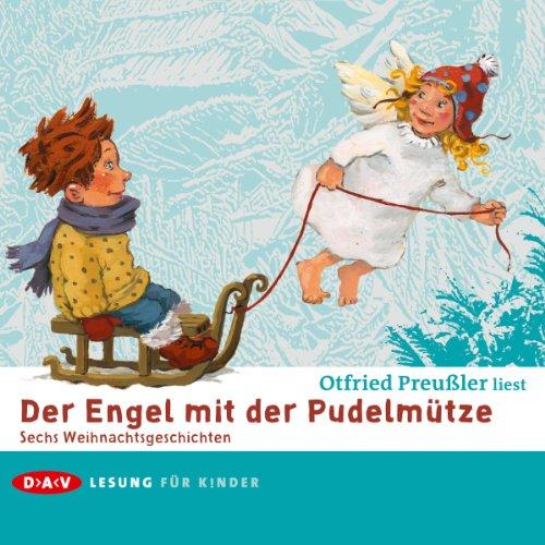 Der Engel Mit Der Pudelmütze.: Otfried Preußler
