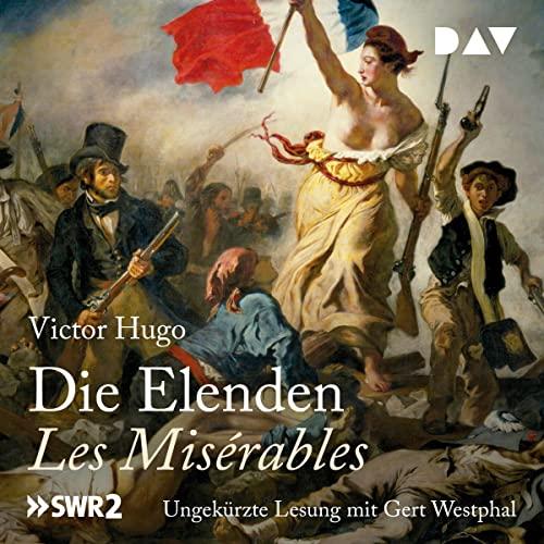 9783862313273: Die Elenden / Les Misérables (Ungekürzte Lesung)