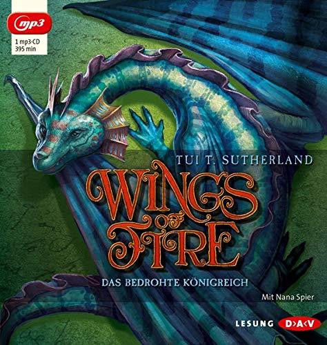 9783862316014: Wings of Fire - Teil 3: Das bedrohte Königreich