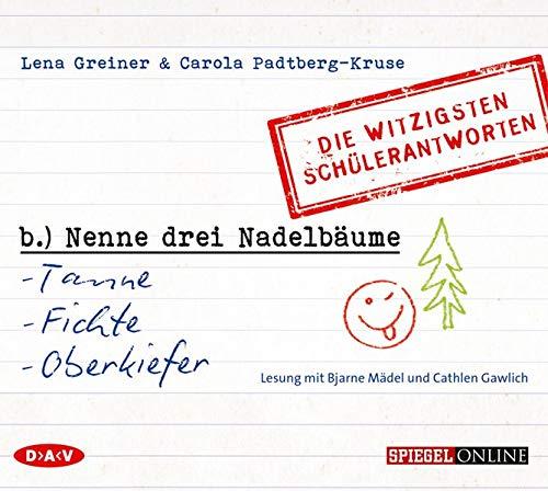 Nenne drei Nadelbäume: Tanne, Fichte, Oberkiefer«: Die: Lena Greiner; Carola