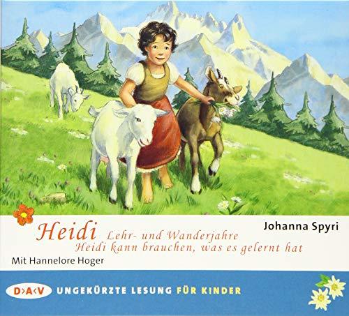 9783862316496: Heidi - Lehr- und Wanderjahre / Heidi kann brauchen, was es gelernt hat: Ungekürzte Lesung mit Hannelore Hoger
