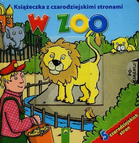 9783862332489: Ksiazeczka z czarodziejskimi stronami W zoo