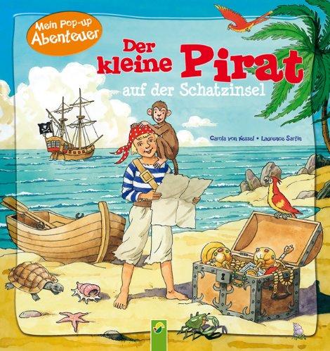 9783862332984: Der kleine Pirat auf der Schatzinsel: Mein Pop-up-Abenteuer