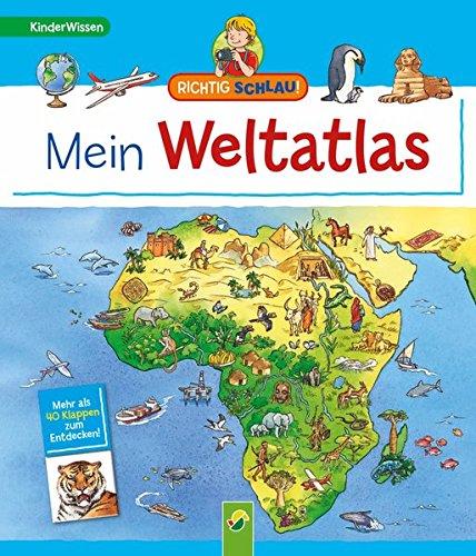 9783862334353: Richtig schlau!: Mein Weltatlas