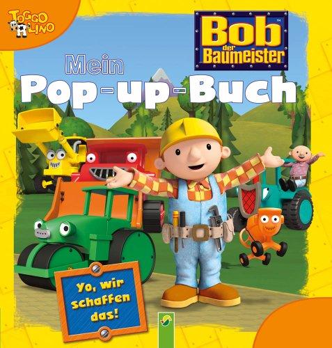 9783862334513: Bob der Baumeister: Mein Pop-up-Buch
