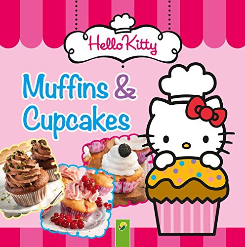 9783862336531: Hello Kitty - Muffins & Cupcakes