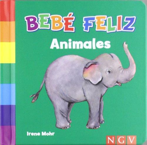 9783862339303: ANIMALES BEBE FELIZ -NGV
