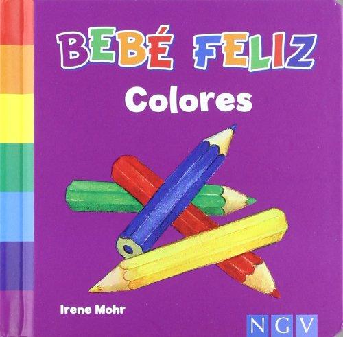 9783862339310: Colores. Bebé Feliz