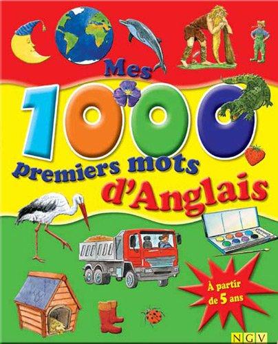 9783862339808: Mes 1000 premiers mots d'anglais