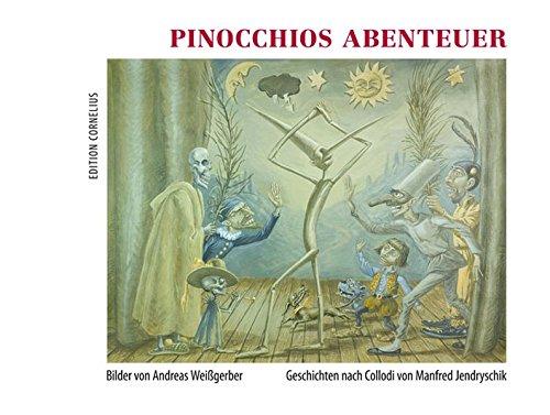 Pinocchios Abenteuer - Jendryschik Manfred, Weißgerber Andreas