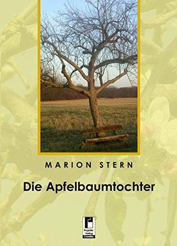 Die Apfelbaumtochter. - Stern, Marion
