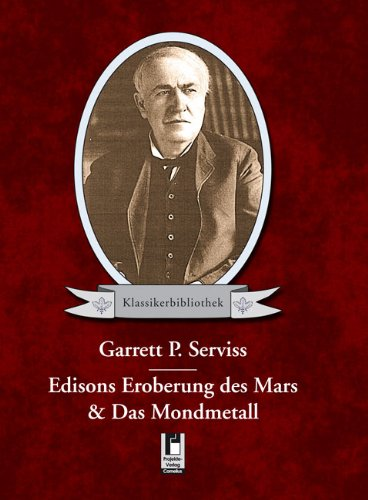 9783862374229: Edisons Eroberung des Mars & Das Mondmetall