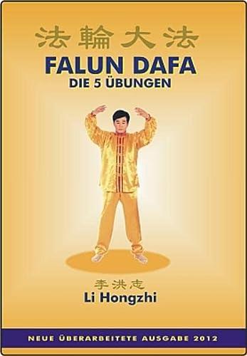 Falun Dafa - Die 5 Übungen : Hongzhi Li