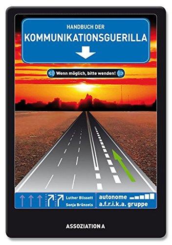 9783862414109: Handbuch der Kommunikationsguerilla: Wenn möglich, bitte wenden!