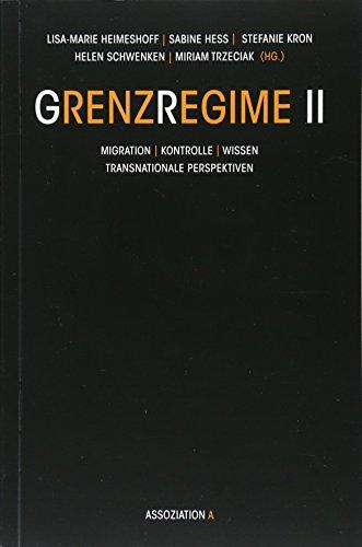 9783862414321: Grenzregime II: Migration - Kontrolle - Wissen. Transnationale Perspektiven