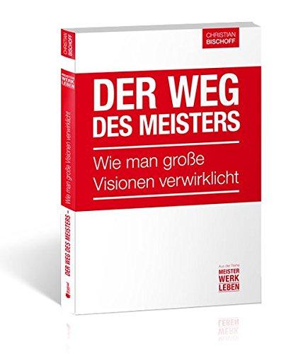9783862430840: Der Weg des Meisters