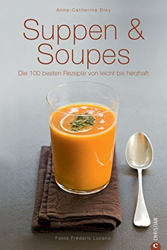 9783862440726: Suppen & Soupes