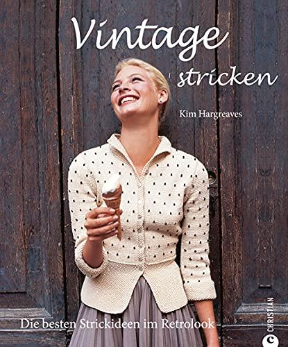 9783862441426: Vintage stricken: Die besten Strickideen im Retrolook