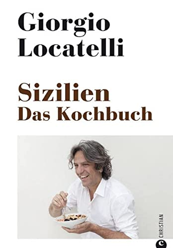 Sizilien. Das Kochbuch (3862441520) by Giorgio Locatelli