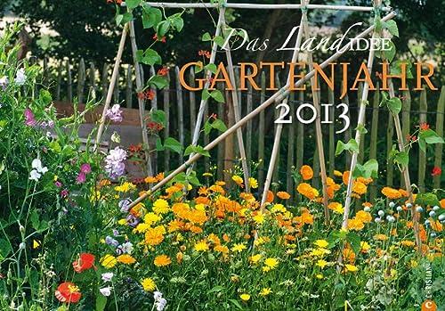 Das LandIdee Gartenjahr 2013: Verlagshaus
