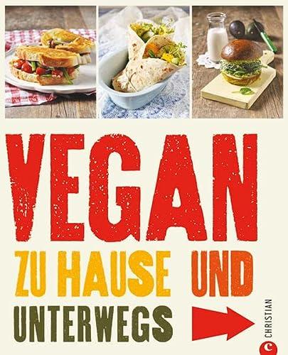 9783862442591: Vegan zu Hause und unterwegs