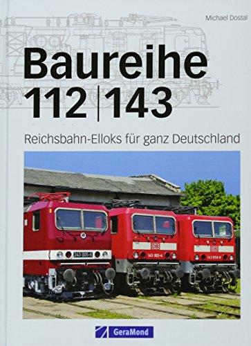 9783862451715: Baureihe 112/143: Reichsbahn-Elloks für ganz Deutschland