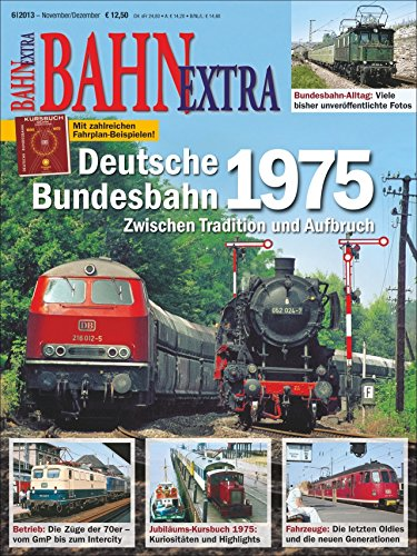 9783862451937: Deutsche Bundesbahn 1975 (Bahn Extra)