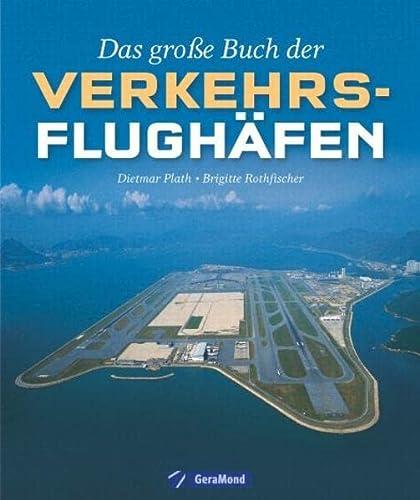 9783862453016: Das große Buch der Verkehrsflughäfen