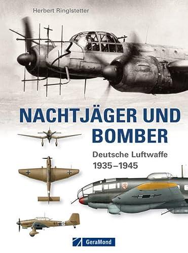 9783862453269: Nachtjäger und Bomber: Deutsche Luftwaffe 1935-1945
