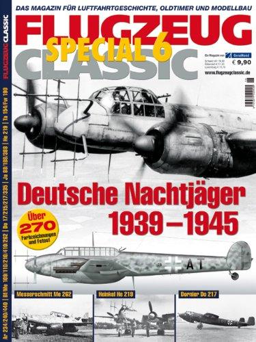 9783862454006: Flugzeug Classic Special 06: Deutsche Nachtjäger 1939-1945