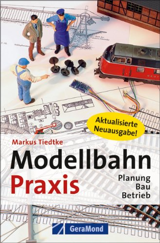 9783862455027: Modellbahn-Praxis: Planung, Bau, Betrieb