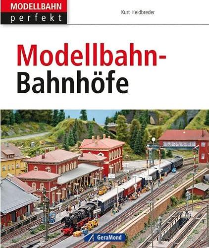 9783862455041: Modellbahn-Bahnhöfe: Vom Vorbild zum Modell