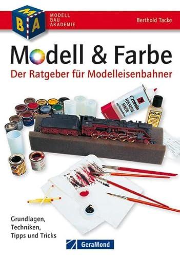 9783862455201: Modell & Farbe. Der Ratgeber für Modelleisenbahner