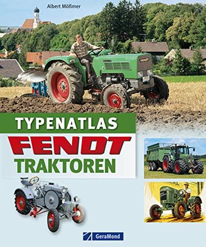9783862456277: Typenatlas Fendt-Traktoren