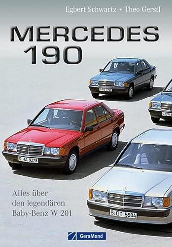 9783862456314: Mercedes 190: Alles über den legendären Baby-Benz W 201